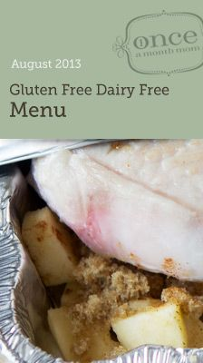 Gluten Free Dairy Free August Menu- Interested in freezer cooking to make your gluten free or dairy free diet easier?  This is a great place to start! #freezercooking #glutenfree #dairyfree