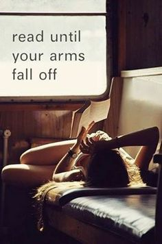 read until your arms fall off