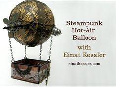 Steampunk Hot-Air Balloon - YouTube