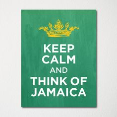 Keep Calm and Think of Jamaica - Any Location Available - Fine Art Print - Choice of Color - Purchase 3 and Receive 1 FREE Negril, Montego Bay, Kingston, Places To Travel, Places To Go, Keep Calm Quotes, I Want To Travel, Beautiful Islands, Vacation Spots