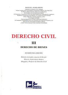 Derecho civil. III, Derecho de bienes / Manuel Albaladejo.     12ª ed. rev. / por Manuel Albaladejo Abarca.   Edisofer, 2016