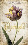 Mein Tagebuch: Rezi zu Tulpengold