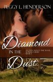 Diamond in the Dust (Second Chances Time Travel Romance Series, Book 3)