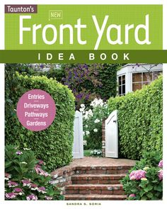 Read Sandra S. Soria's book New Front Yard Idea Book: Entries*Driveways*Pathways*Gardens (Taunton Home Idea Books). Published on by Taunton Press.