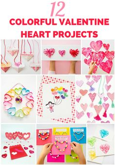 12 Colorful Valentine Heart Arts and Crafts projects for kids.