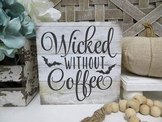 GMK Halloween Coffee Wood Sign, Wicked Without Coffee Fall Home Decor,ations Halloween Coffee Wood Sign, Tiered Tray Halloween Wood Sign, Halloween Games Online, Halloween Film, First Halloween, Country Halloween, Halloween Town, Creepy Halloween Decorations, Halloween Party Decor, Halloween Crafts, Diy Halloween Signs