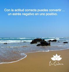 """""""Con la actitud correcta puedes convertir... un estrés negativo en uno positivo"""". Te invitamos a seguir nuestros consejos y reflexiones #wellness en http://la-calma.es/seccion/blog/"""
