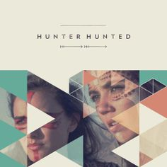 Hunter Hunted Album Cover...
