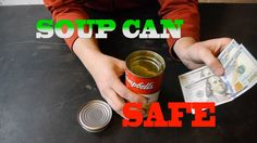 """Make A """"SOUPer"""" Soup Can SAFE::Looking for a  Way To Hide Your VAaluables? Here's a simple one.. ."""