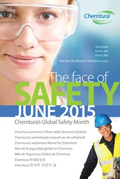 Employee Safety poster designed for Chemtura Corporation