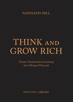"""Invictus Library - Think and Grow Rich (Hardcover). """"Invictus Library - Think and Grow Rich druk is een boek van Napoleon Hill uitgegeven bij. Best Self Help Books, Napoleon Hill, Stephen Covey, Think And Grow Rich, Reading Material, Books To Read, Let It Be, Dark, Gifts"""