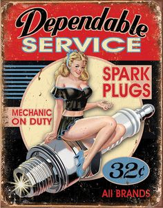 This Dependable Service Spark Plug Pinup Girl Tin sign will look great in your retro garage decor. Lithographed tin sign is made in the USA. Garage Signs, Garage Art, Garage Room, Garage Ideas, Pin Up Posters, Poster S, Art Posters, Poster Wall, Dibujos Pin Up