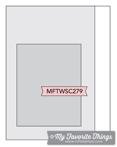 MFT Card Challenges: Wednesday Sketch Challenge - Sketch 279