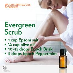 Talk about waking you up and feeling invigorated! Epoch Essential Oils Evergreen Scrub is the bomb!  #Nuskin