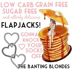 The Banting Blondes present: yummy, yummy flapjacks!
