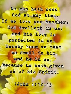 1john 4:12-13 John Letters, Prayers For Him, Bible Verses Quotes, Bible Scriptures, Blessed Quotes, How He Loves Us, Jesus Freak, Faith Hope Love, Dear Lord
