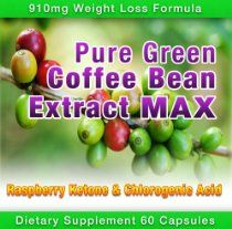 Pure Green Coffee Bean Extract Max ~ Strongest Diet Pill ~ 910 Mg Weight Loss Formula ~ Pure Green Coffee Bean Extract Max 800 Mg ~ 100 Mg Raspberry Ketone ~ As Seen on Dr Oz ~ E-book Included!