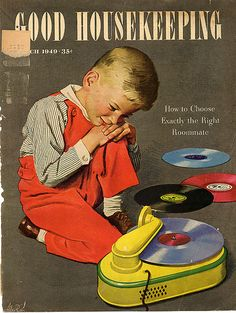 1949 Good Housekeeping Magazine Cover ~ Boy With VIntage Record Player, Vintage Magazine Covers The Addams Family, Vintage Advertisements, Vintage Ads, Vintage Images, Vintage Music, Vintage Items, Radios, Fred Flintstone, Dorothy Dandridge