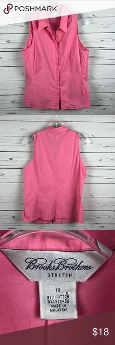 """Brooks Brothers Stretch Pink Sleeveless Blouse 10 Staple career piece to wear under your jacket at work and then out for drinks later. Gently used condition. Size 10. Measurements are approximate and taken when laid flat. Armpit to Armpit: 18.5""""  Length: 23"""". Brooks Brothers Tops Blouses"""