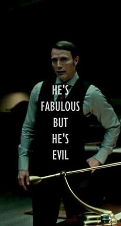 Never thought Hannibal could apply a mean girls quote but....that's legit