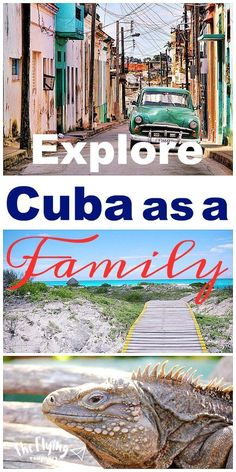 Explore Cuba as a Family. Traveling with kids. Destinations, tips, and ideas. The Flying Couponer.