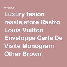 Luxury fasion resale store Rastro Louis Vuitton Enveloppe Carte De Visite Monogram Other Brown Canvas M62920