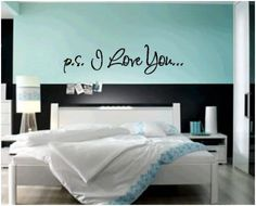 Cute wall saying for bedroom.