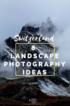 Switzerland Mountain and Landscape Photography Pinterest 8 ideas #landscapingphotography