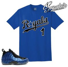 089c479a5de2 Foamposite one royal tees match shoes. Rufnek sneaker tee. Matching  Jordans