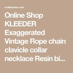 Online Shop KLEEDER Exaggerated Vintage Rope chain clavicle collar necklace Resin big flowers pendant & necklace jewelry Bijoux statement | Aliexpress Mobile