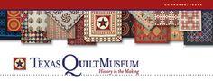 Texas Quilt Museum - La Grange, TX (140 W Colorado St)