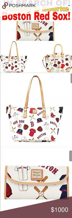 ISO Dooney & Burke Boston Red Sox Do not buy. I want any of the bags Dooney & Bourke Bags