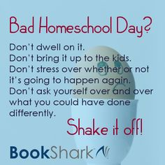 Shake it off! Advice for handling a bad day of homeschool