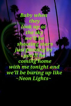 My edit xx Shooting Stars, Coming Home, Neon Lighting, Looking Up, Sky, Heaven, Falling Stars, Party Sparklers