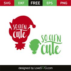 so elfn cute 4998 Christmas Vinyl, Christmas Quotes, Christmas Projects, Christmas Stencils, Christmas Shirts, Christmas Decor, Christmas Ideas, Christmas Cards, Free Svg Cut Files
