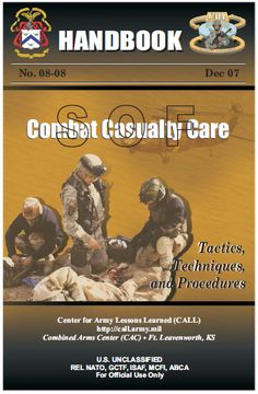 SOF COMBAT CASUALTY CARE pagesFor Official Use OnlyDecember combat trauma on the modern battlefield represents challenges that are scarcely encountered withi