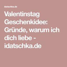 Valentinstag Geschenkidee: Gründe, warum ich dich liebe - idatschka.de