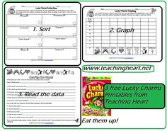 THREE free St. Patty Day Sheets to use with a box of Lucky Charms.  Sort, Graph, and Read you data!!!  From www.teachingheart.net