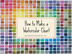 How to make a watercolor chart.