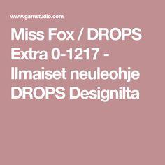Miss Fox / DROPS Extra 0-1217 - Ilmaiset neuleohje DROPS Designilta Miss Fox, Drop