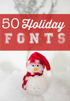A huge collection of over 50 mostly free holiday fonts, perfect for any Christmas craft project!