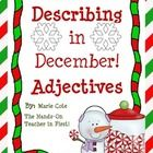 Winter is the perfect time to teach or review ADJECTIVES because there are so many amazing things for students to describe! Enjoy this SEASONAL min...