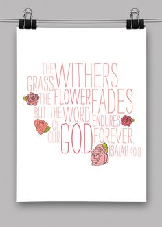 The Grass Withers Christian Typography Print - Isaiah 40:8
