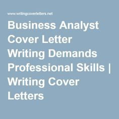 business analyst cover letter should be written with great professionalism make sure that your cover. Resume Example. Resume CV Cover Letter
