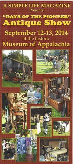 2014 Days of the Pioneer Antique Show at the historic Museum of Appalachia! Sept. 12th & 13th, 2014. www.daysofthepioneer.com