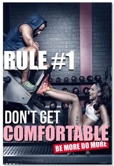 comfortable leads to plateaus... push the limit.