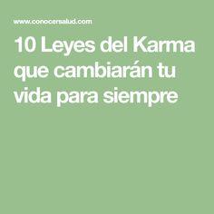 10 Leyes del Karma que cambiarán tu vida para siempre