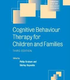 Cognitive Behaviour Therapy For Children And Families 3 Edition PDF