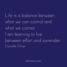 Life is a balance be...