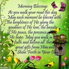 Monday Morning Blessing, Blessed Morning Quotes, Happy Monday Morning, Morning Prayer Quotes, Good Morning God Quotes, Good Morning Friday, Good Morning Prayer, Good Morning Inspirational Quotes, Blessed Quotes